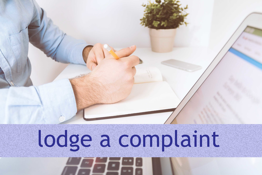 go to lodge a complaint